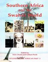 Southern Africa And The Swahili World (Cass Monograph Series, 7, 7)