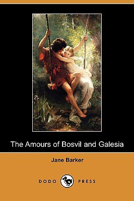 The Amours of Bosvil and Galesia