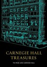 Carnegie Hall Treasures [With Memorabilia]