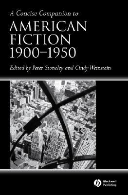 a-concise-companion-to-american-fiction-1900-1950