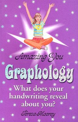 Amazing You: Graphology: What Does Your Handwriting Reveal About You?