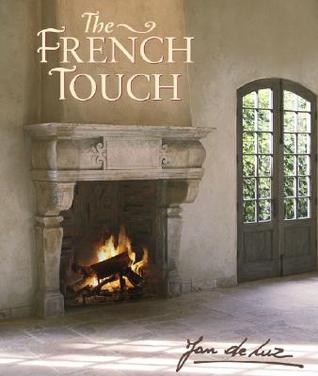 French Touch, The by Jan de Luz