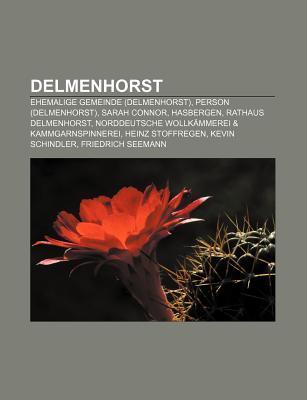 Delmenhorst: Ehemalige Gemeinde (Delmenhorst), Person (Delmenhorst), Sarah Connor, Hasbergen, Rathaus Delmenhorst