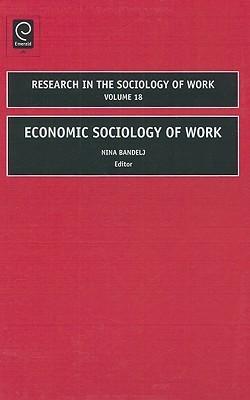 Economic Sociology of Work