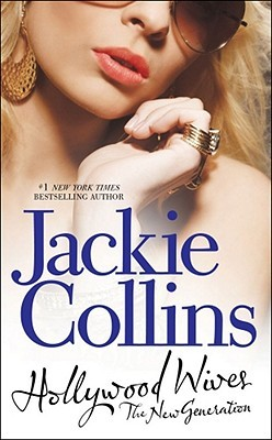 Hollywood Wives - The New Generation by Jackie Collins