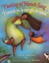 Floating on Mama's Song/Flotando En La Cancion de Mama