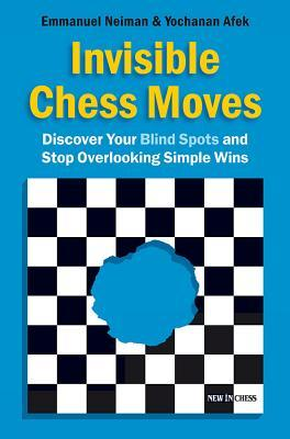 Invisible Chess Moves by Emmanuel Neiman