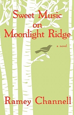 Sweet Music on Moonlight Ridge
