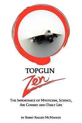 Top Gun Zen