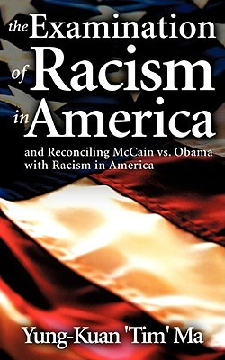 The Examination of Racism in America
