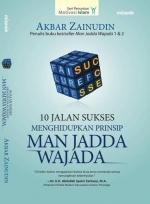 10 Jalan Sukses: Menghidupkan Prinsip Man Jadda Wajada por Akbar Zainudin - MOBI PDF