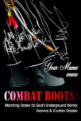 Your Mama Wears Combat Boots