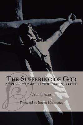 the-suffering-of-god-according-to-martin-luther-s-theologia-crucis
