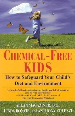 Chemical-Free Kids by Allan Magaziner
