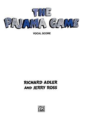 The Pajama Game: Vocal Score