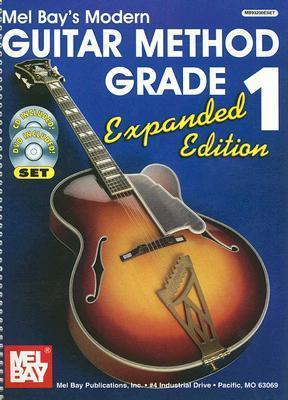 Mel Bay's Modern Guitar Method Grade 1, Expanded Edition