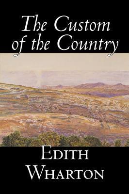 The Custom of the Country by Edith Wharton, Fiction, Classics, Fantasy,