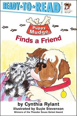 Puppy Mudge Finds a Friend(Puppy Mudge)