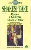Romeo e Giulietta - Amleto - Otello
