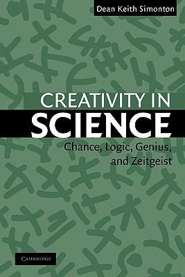 Creativity in Science: Chance, Logic, Genius, and Zeitgeist