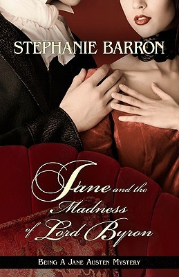 Ebook Jane and the Madness of Lord Byron by Stephanie Barron read!