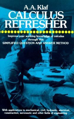 Calculus Refresher by A. Albert Klaf