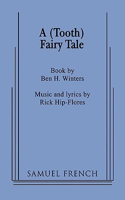A (Tooth) Fairy Tale