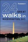 Frommer's 24 Great Walks in Washington D.C.
