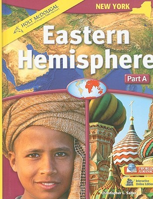 Holt McDougal Eastern Hemisphere (C) 2009: Student Edition Part A: Geography and History 2009