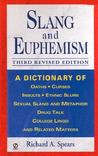 Slang and Euphemism