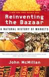 Reinventing the Bazaar - A Natural History of Markets