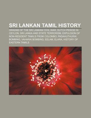 Sri Lankan Tamil History: Origins of the Sri Lankan Civil War, Dutch Period in Ceylon, Sri Lanka and State Terrorism