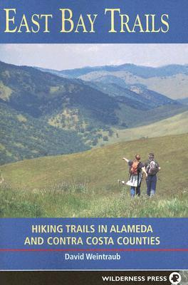 Free Epub Book East Bay Trails: Hiking Trails in Alameda and Contra Costa Counties