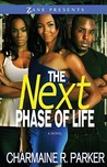 The Next Phase of Life by Charmaine R. Parker