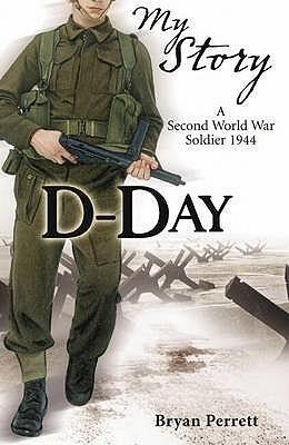 D-Day: A Second World War Soldier, 1944