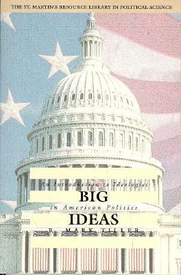 Big Ideas: An Introduction to Ideologies in American Politics