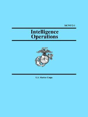 Intelligence Operations (Marine Corps Warfighting Publication 2-1)