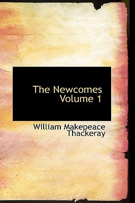 The Newcomes Volume 1