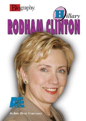 Hillary Rodham Clinton (Biography