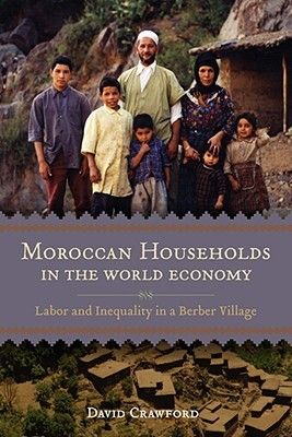 moroccan-households-in-the-world-economy-labor-and-inequality-in-a-berber-village