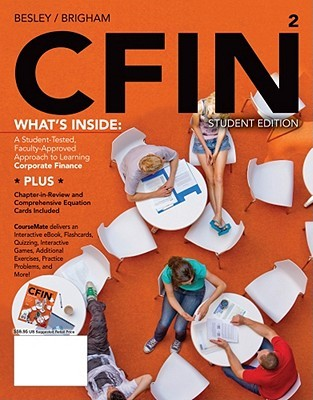 CFIN [with Finance CourseMate & eText Access Code]