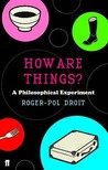 How Are Things? A Philosophical Experiment