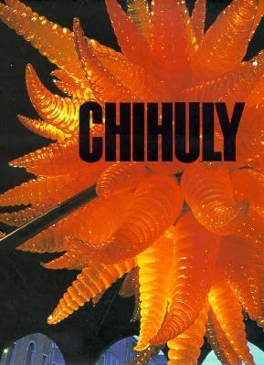 Chihuly by Donald B. Kuspit