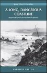 A Long, Dangerous Coastline: Shipwreck Tales from Alaska to California