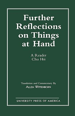 further-reflections-on-things-at-hand-a-reader