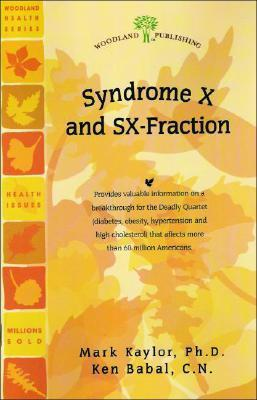 Syndrome X and SX-Fraction