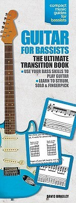 Guitar for Bassists: Compact Reference Library
