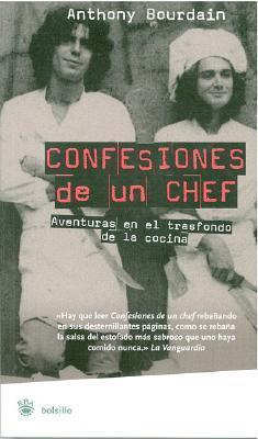 Confesiones de un chef: Aventuras en el trasfondo de la cocina