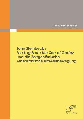 John Steinbeck's the Log from the Sea of Cortez Und Die Zeitgen Ssische Amerikanische Umweltbewegung