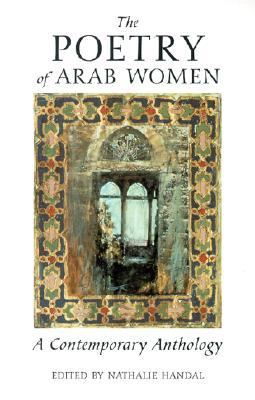 The Poetry of Arab Women: A Contemporary Anthology